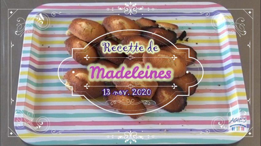 la recette de madeleines